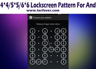 Get 4*4/5*5/6*6 Lock screen Pattern For Android
