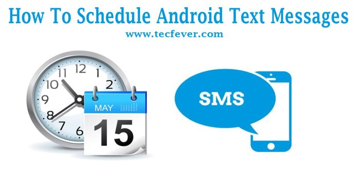 schedule text messages on android
