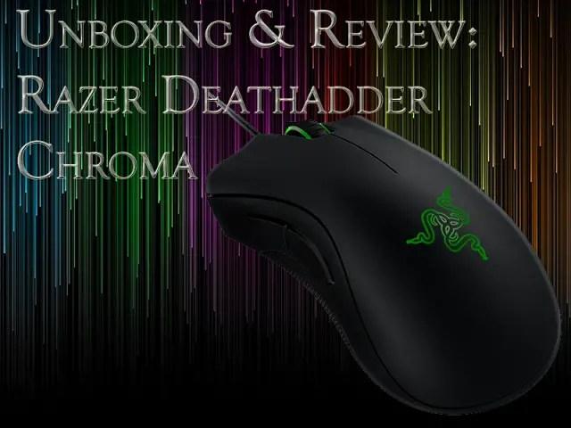 Unboxing & Review: Razer DeathAdder Chroma 55