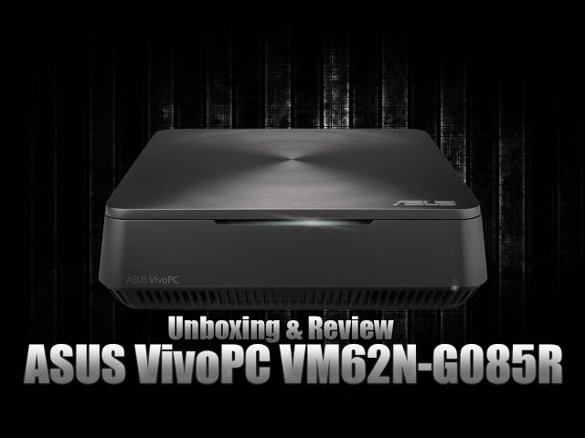 Unboxing & Review: ASUS VivoPC VM62N-G085R 43