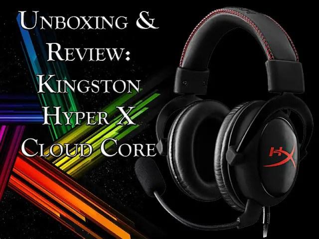 Unboxing & Review: Kingston HyperX Cloud Core 39