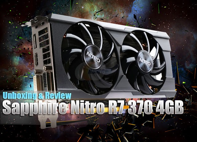 Unboxing & Review: Sapphire Nitro R7 370 4GB 1