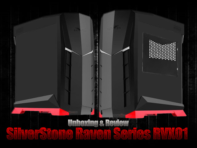 Unboxing & Review: SilverStone Raven Series RVX01 55