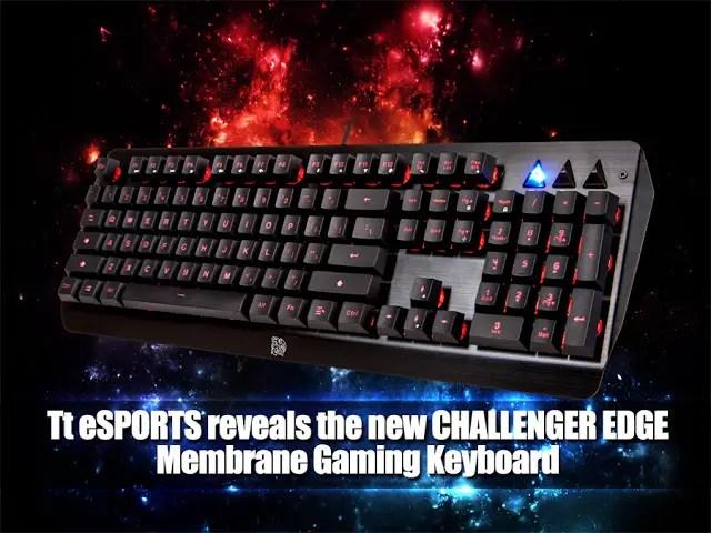 Tt eSPORTS reveals the new CHALLENGER EDGE Membrane Gaming Keyboard 9
