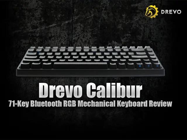 e542873bc83 Drevo Calibur 71-Key Bluetooth RGB Mechanical Keyboard Review