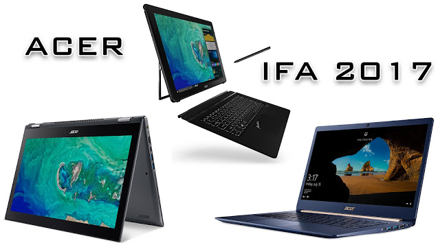 [IFA 2017] Acer Unveils Swift 5, Spin 5 and Switch 7 Black Edition 1