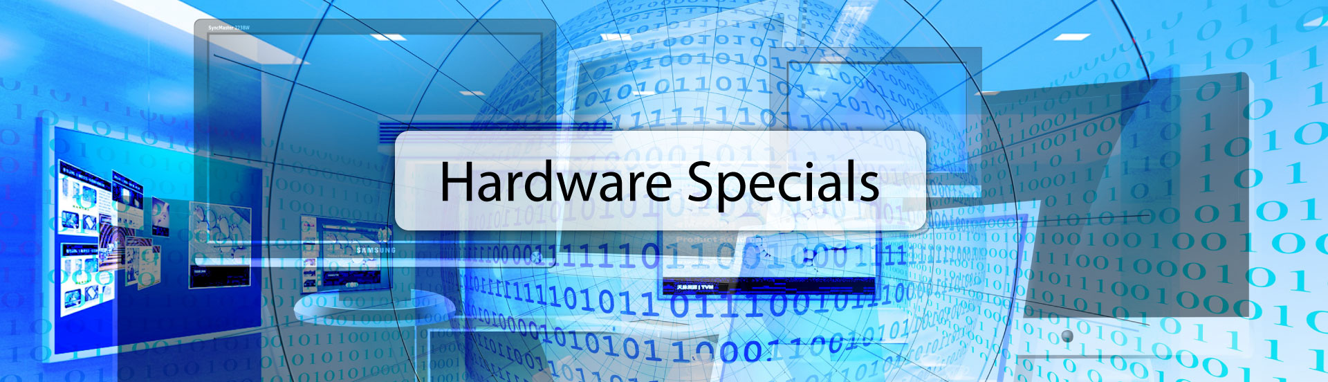 Computer hardware and equipment specials