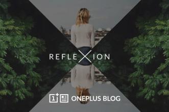 Reflexion أول تطبيق تصوير من ون بلس على أندرويد و iOS
