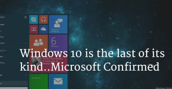 Windows 10 last OS