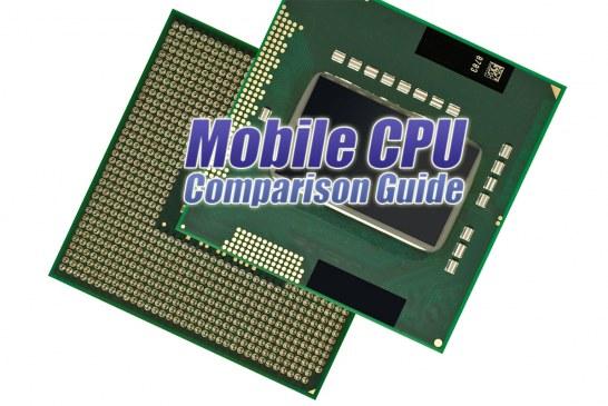 The Mobile CPU Comparison Guide Rev. 12.9