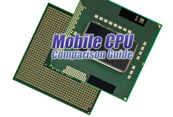 The Tech ARP Mobile CPU Comparison Guide Rev. 14.0