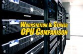 The Workstation & Server CPU Comparison Guide Rev. 8.3