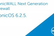 SonicOS 6.2.5 For Dell SonicWALL Released