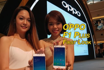OPPO F1 Plus Smartphone First Look