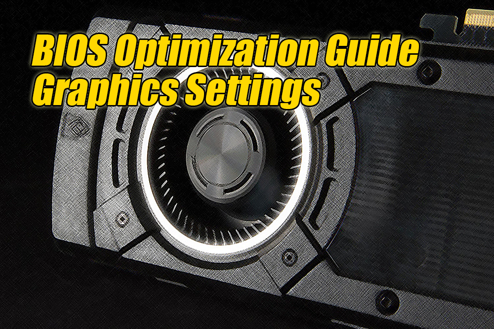 Direct Frame Buffer - BIOS Optimization Guide