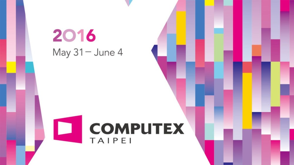 Computex 2016 Live Coverage