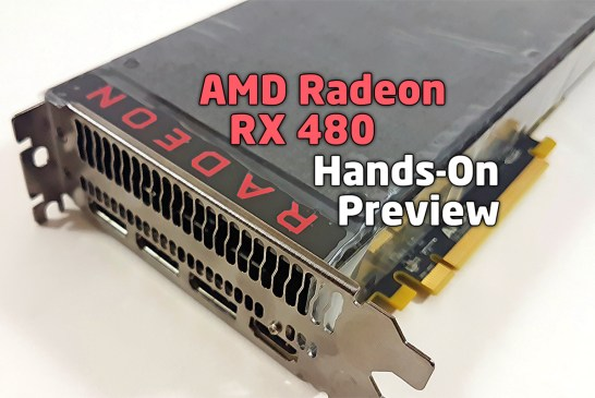 AMD Radeon RX 480 Hands-On Preview