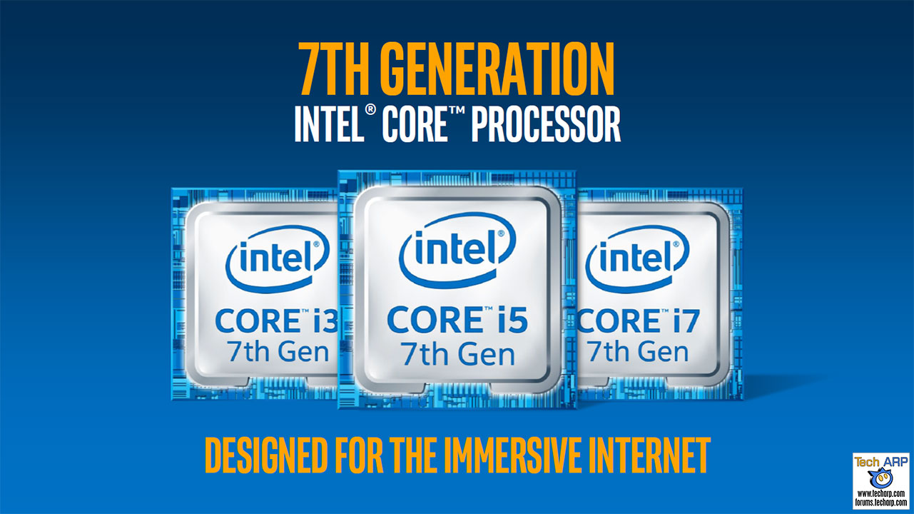 The Intel Kaby Lake Processor Tech Briefing Tech Arp