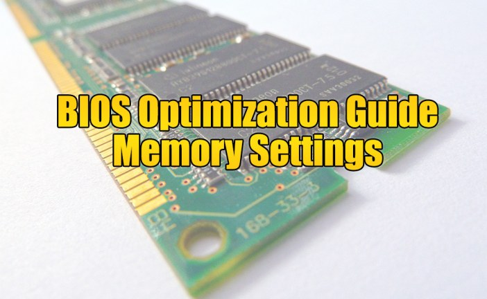 DRAM Bus Selection – The BIOS Optimization Guide