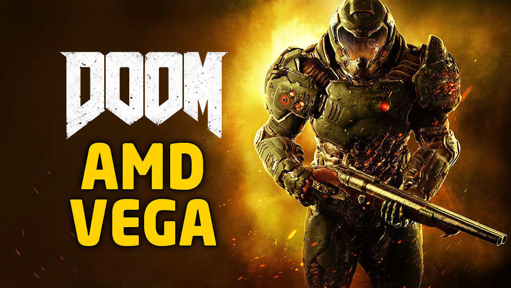 Watch AMD Vega Run DOOM On Vulkan!