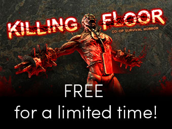Killing Floor Is Now FREE For 12 Hours!