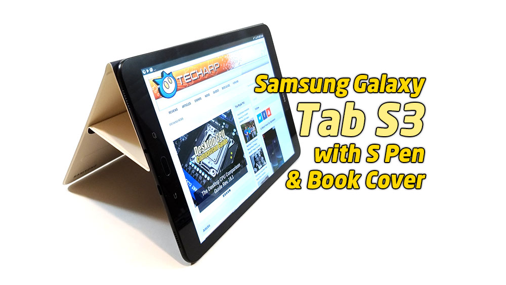 The Samsung Galaxy Tab S3 Tablet Review