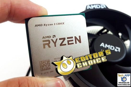 The AMD Ryzen 3 1300X Quad-Core Processor Review