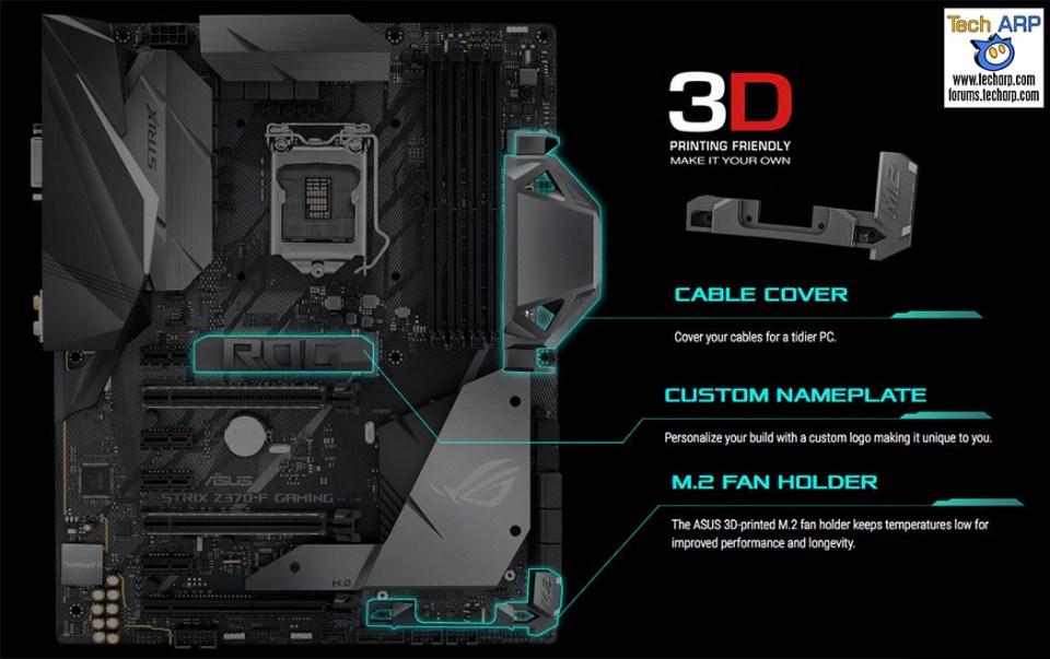 ASUS ROG Strix Z370-F Gaming 3D printing support