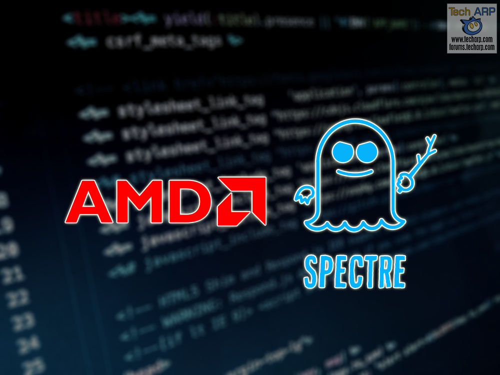 AMD CPUs Are Also Vulnerable To Spectre 2 Exploit
