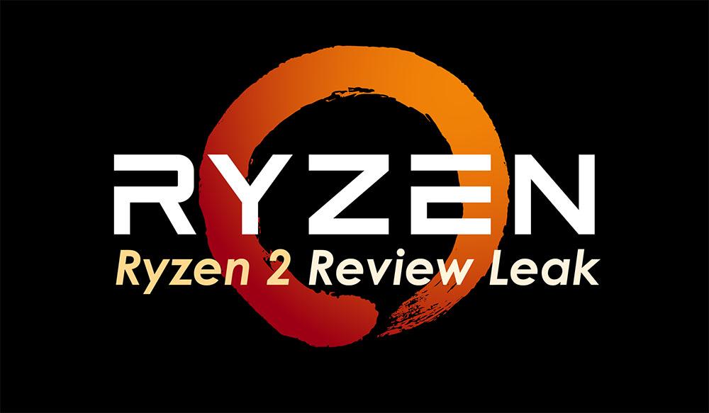 AMD Ryzen 7 2700X and Ryzen 5 2600 Benchmarks Leaked! - Tech ARP