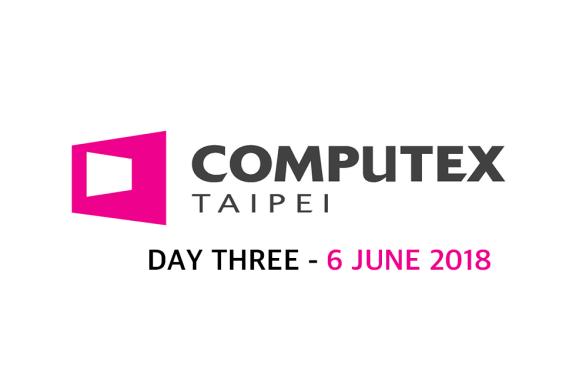 Tech ARP Computex 2018 Live Coverage - Day Three