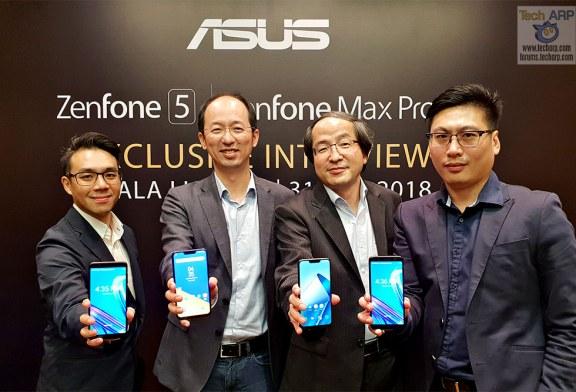 ASUS ZenFone 5 + ZenFone Max Pro M1 Exclusive Interview!