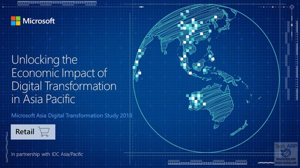 Microsoft : Digital Transformation Will Boost APAC Retail By $272 Billion!
