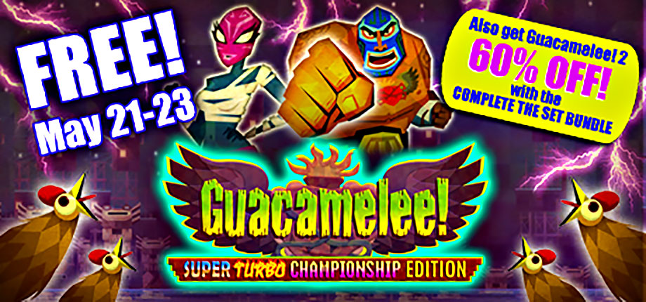 Guacamelee! Super Turbo Championship Game Is FREE!