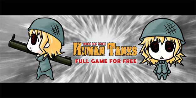 War of the Human Tanks - How To Get This Game For FREE!