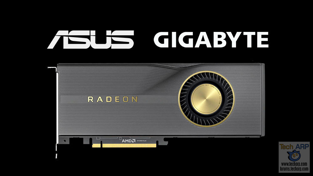 The ASUS + GIGABYTE RX 5700 Graphics Cards Revealed!