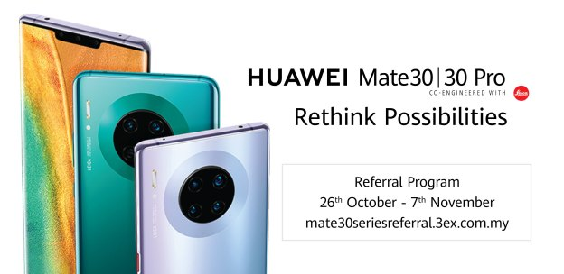 HUAWEI Mate 30 | Mate 30 Pro Referral Program For Malaysia