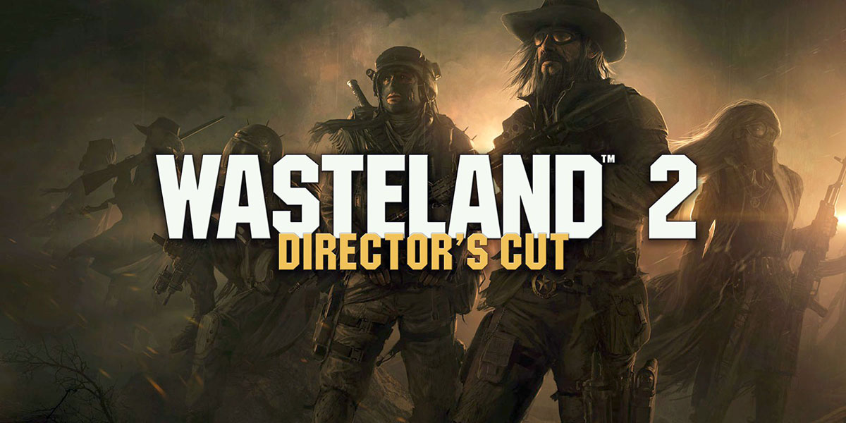 Wasteland 2 Director's Cut – Get It FREE For A Limited Time!