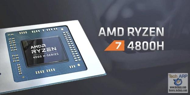 AMD Ryzen 7 4800H : 8C/16T High Performance Mobile APU!