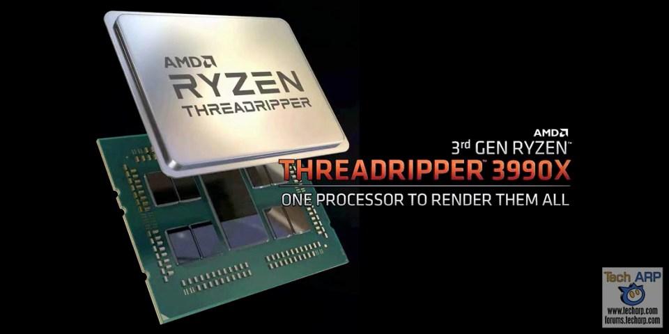 AMD Ryzen Threadripper 3990X : 64-Core Awesomeness!