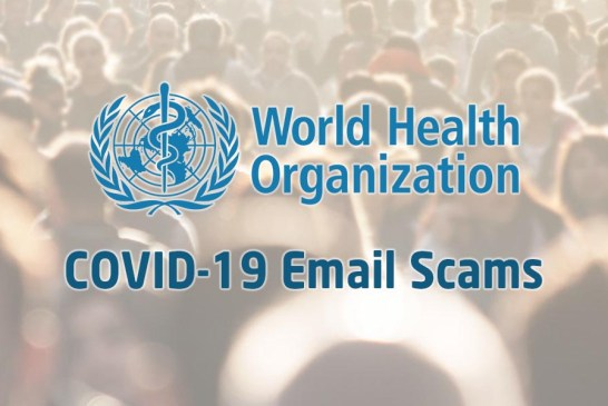 COVID-19 Email Scams + Malware Are Spreading!