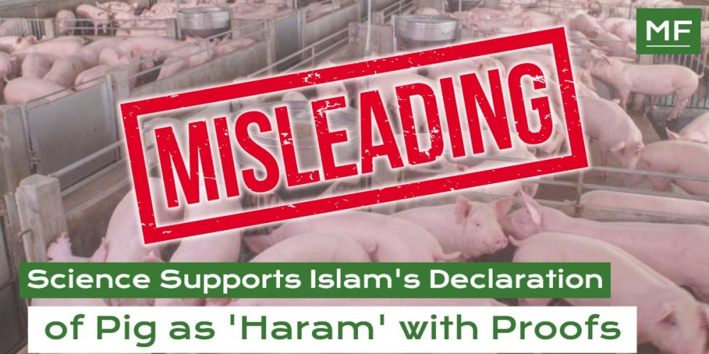 Fact Check : Science Supports Pig As Haram With Proofs