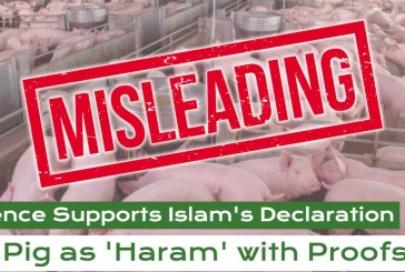 Fact Check : Science Supports Pig As Haram With Proofs?