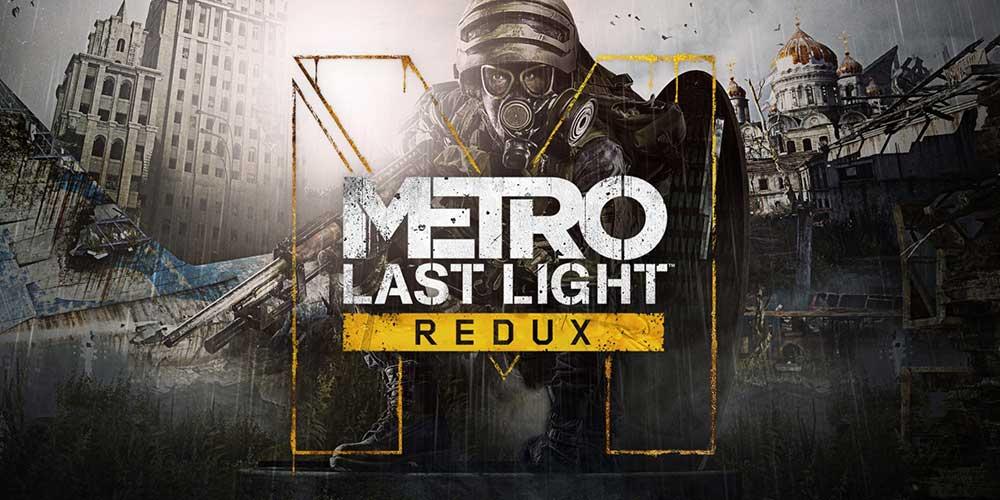Metro Last Light Redux : How To Get It FREE!