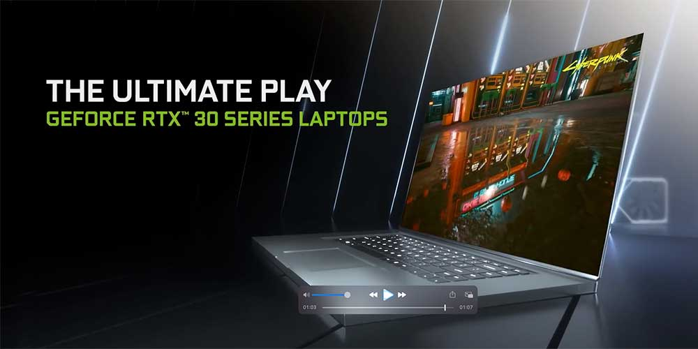 NVIDIA GeForce RTX 30 Series Laptops Are Coming!