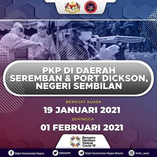 Seremban + Port Dickson Under MCO On 19 January 2021!