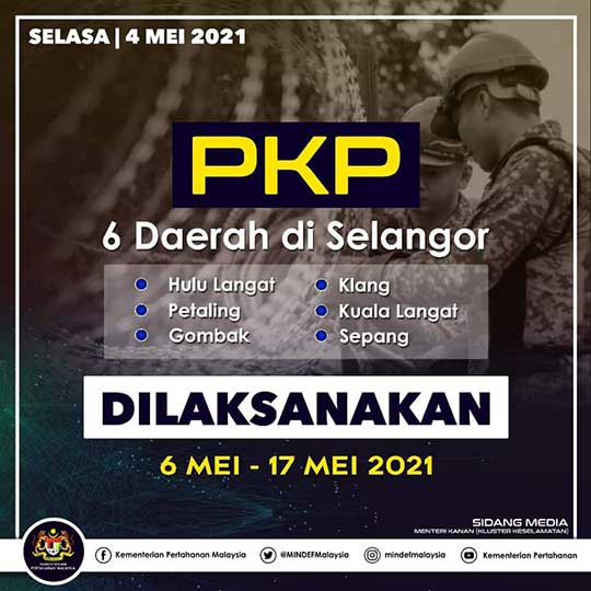 6 Districts In Selangor Under MCO Until 17 May 2021!