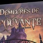 Les Demeures de l'Épouvante seconde édition : la review