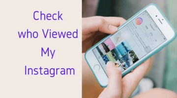 How To Check Who viewed My Instagram