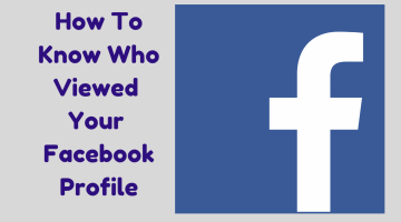 How To Find Out Who Visited Your Facebook Profile – Very Easy